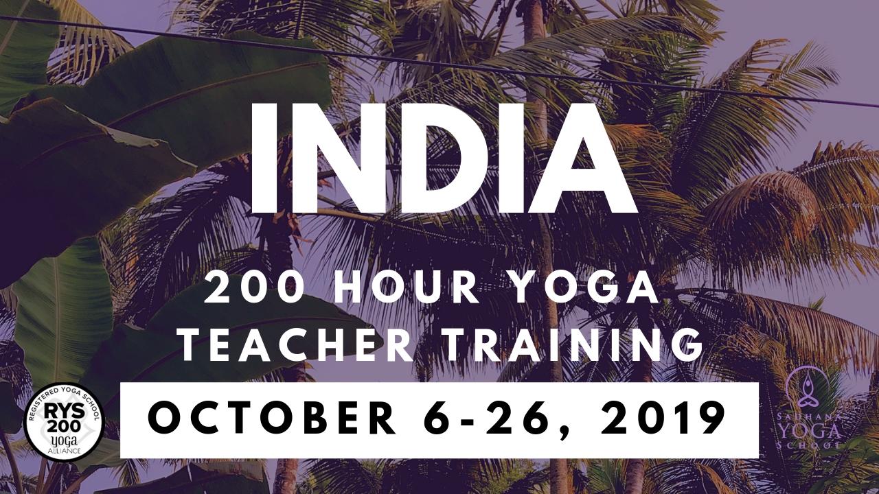 200 Hour Yoga Teacher Training In India October 6-26, 2019