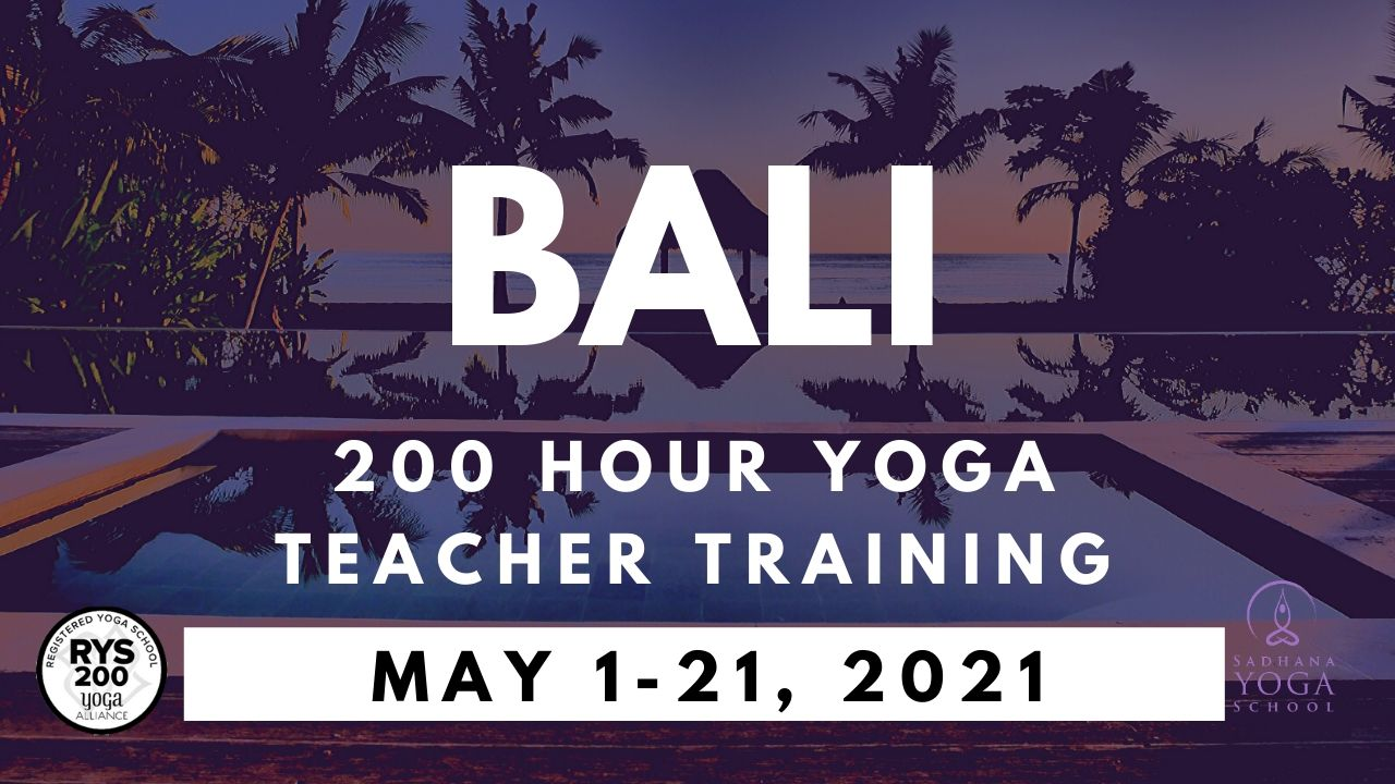 200-hour Bali Yoga Teacher Training May 1-21, 2021