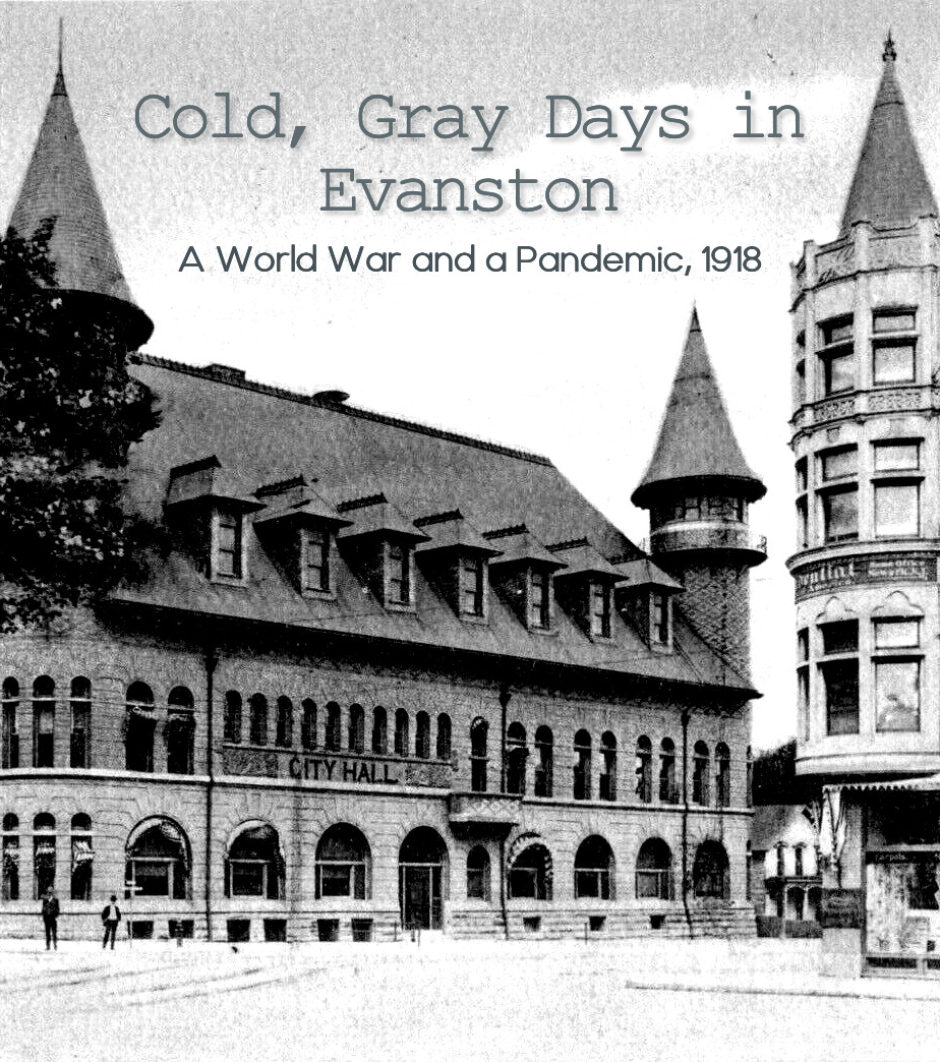 Cold, Gray Days in Evanston: A World War and a Pandemic, 1918