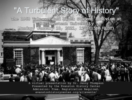 """A Turbulent Story of History:"" The 1968 Takeover and Black Student Activism at Northwestern University"