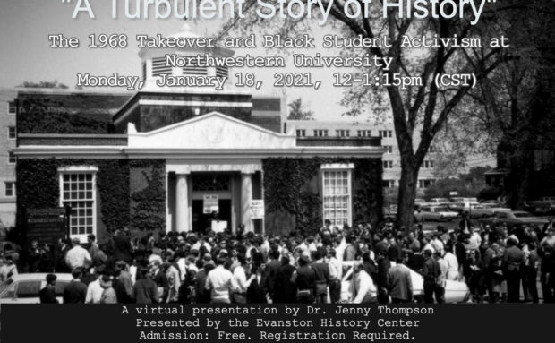 """""""A Turbulent Story of History:"""" The 1968 Takeover and Black Student Activism at Northwestern University"""