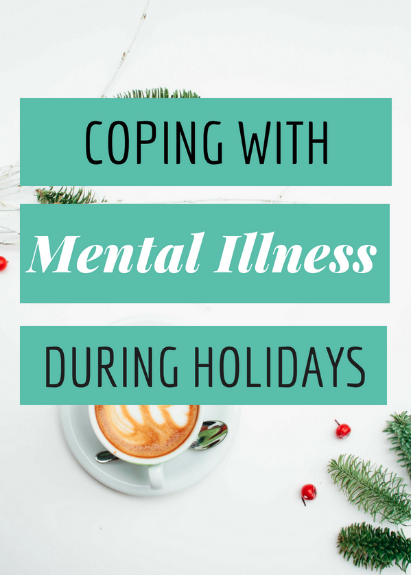 Manage the Holidays with a Mental Illness
