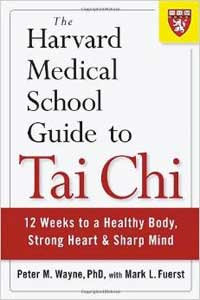 Harvard Medical School Guide to Tai Chi