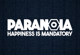Paranoia: Happiness is Mandatory Release Date Pushed Back