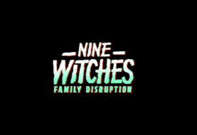 Nine Witches: Family Disruption to Release in 2020