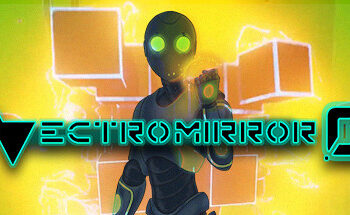Vectromirror 0 - PC Preview