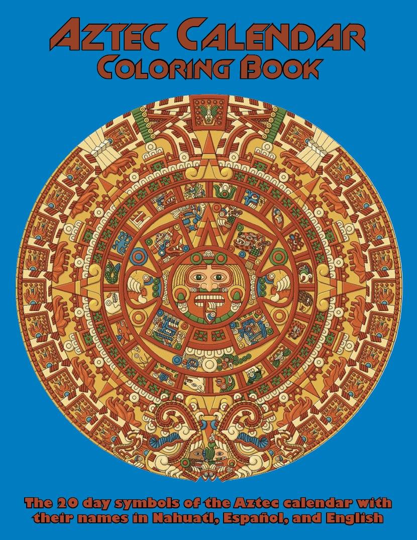 Aztec Calendar Coloring Book