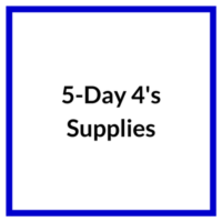 5 Day 4s Supplies