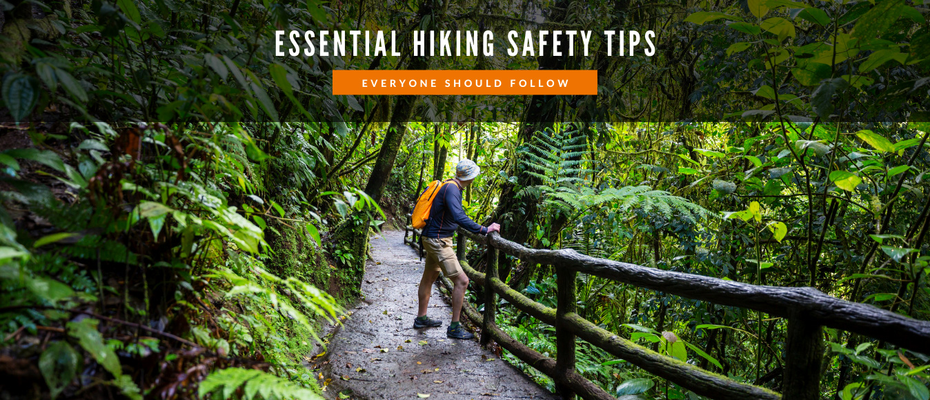 Essential Hiking Safety Tips Everyone Should Follow