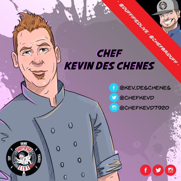 Chef Kevin Des Chenes Returns!
