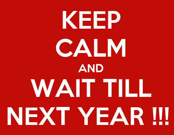 keep-calm-and-wait-till-next-year-9