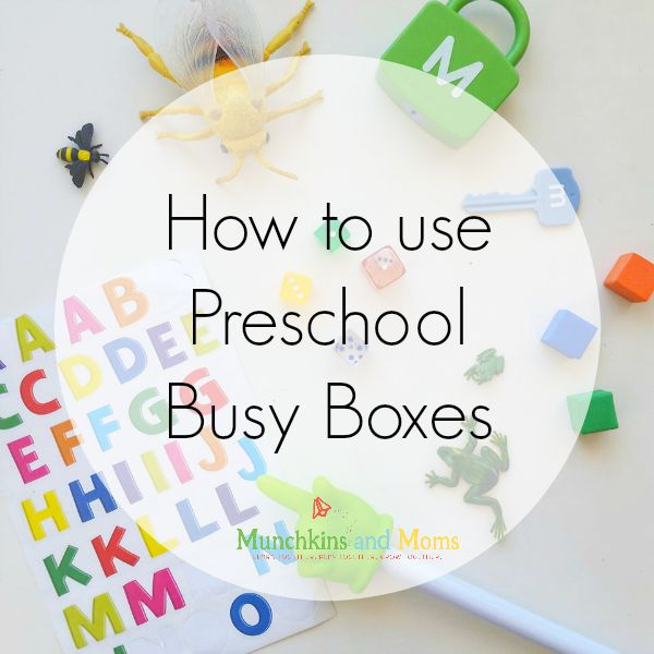 A guide on everything you wanted to know about using preschool busy boxes!