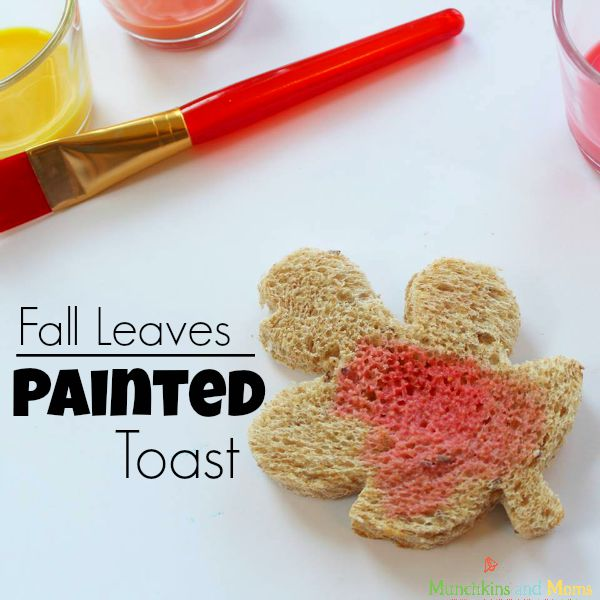 Fall Leaves Painted Toast- a fun and simple preschool activity!