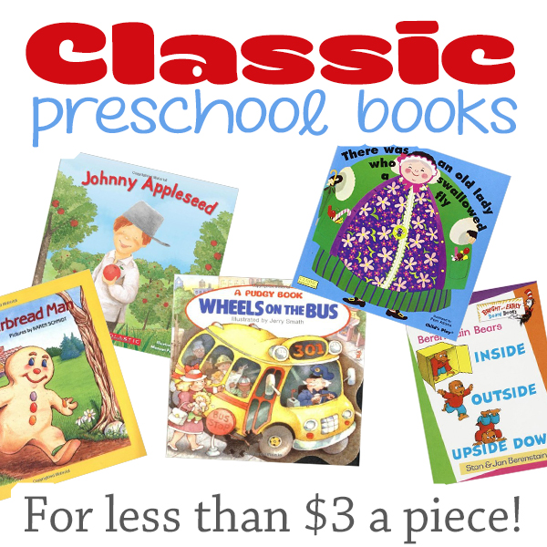 Stock your preschool library with brand new books that are LESS THAN $3 a piece! (great to stock up for student birthday gifts!)