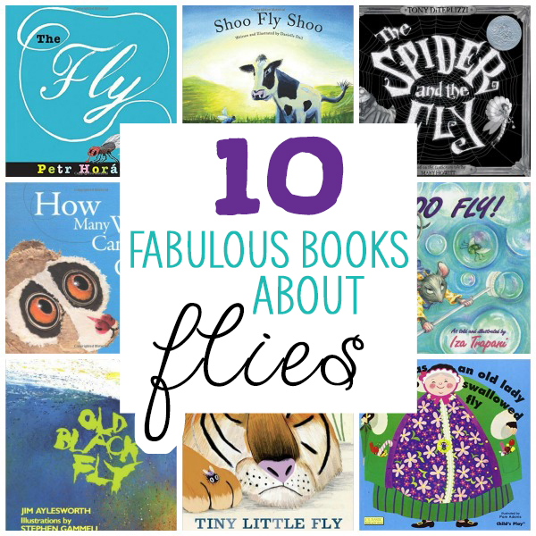 There's so much to learn about flies with these 10 fantastic books about them! Preschoolers love these books!