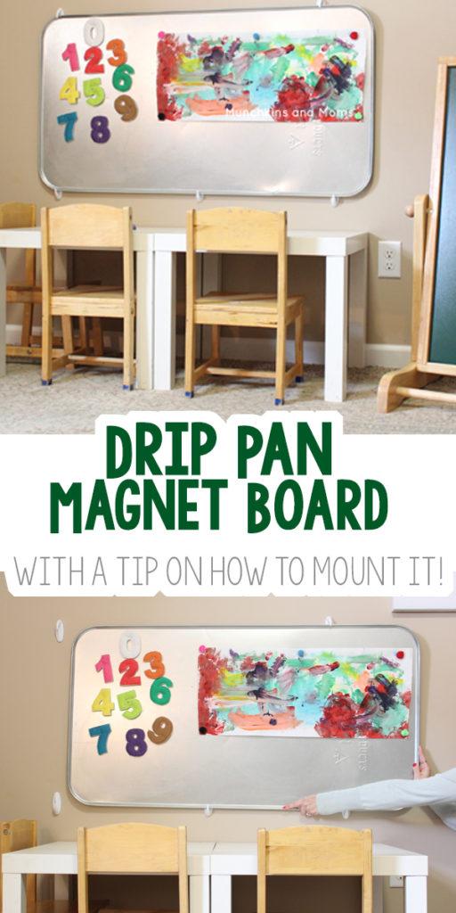 https://www.pinterest.com/munchkinsandmom/create-magnet-board-drip-pan/?etslf=8077&eq=magnet