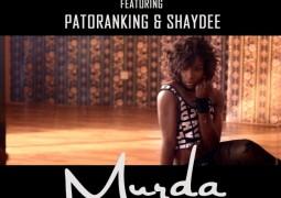 Seyi Shay  ft. Patoranking, Shaydee – Murda Lyrics