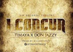 Timaya – I Concur Lyrics ft. Don Jazzy