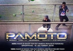 Lyrics: Shoggy Tosh – Pamoto ft. HenriSoul