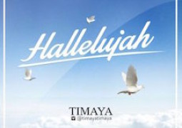 Lyrics: Timaya – Halleluyah