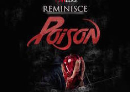 Reminisce – Poison Lyrics