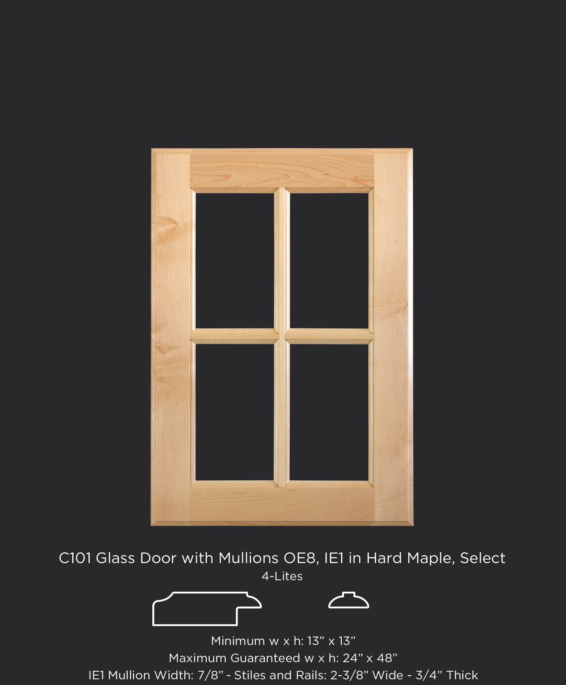 C101 Glass door with 4 lites, OE8, IE1 in Maple, Select