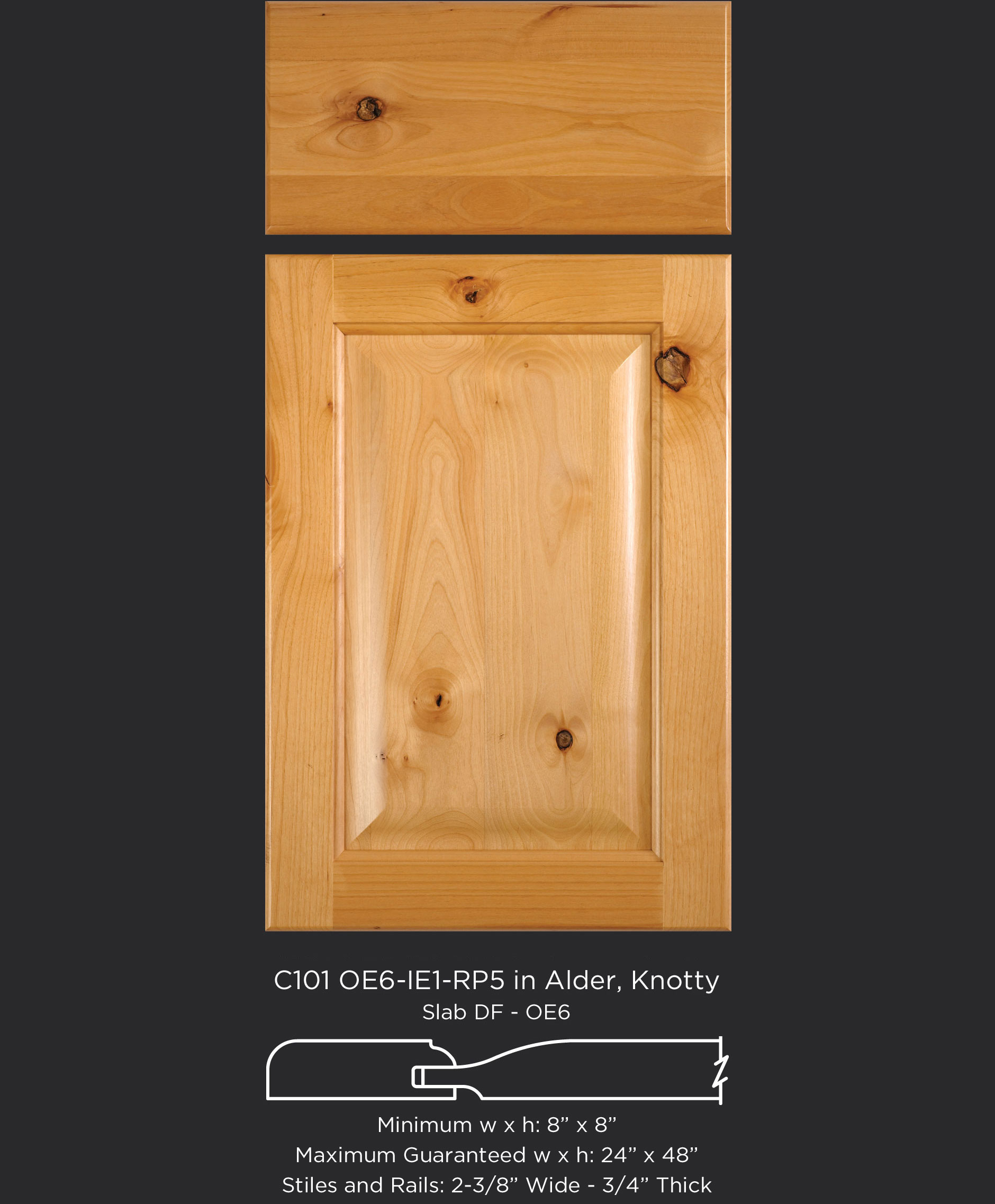 Cope and Stick Cabinet Door C101 OE6-IE1-RP5 Alder, Knotty and slab drawer front with OE6