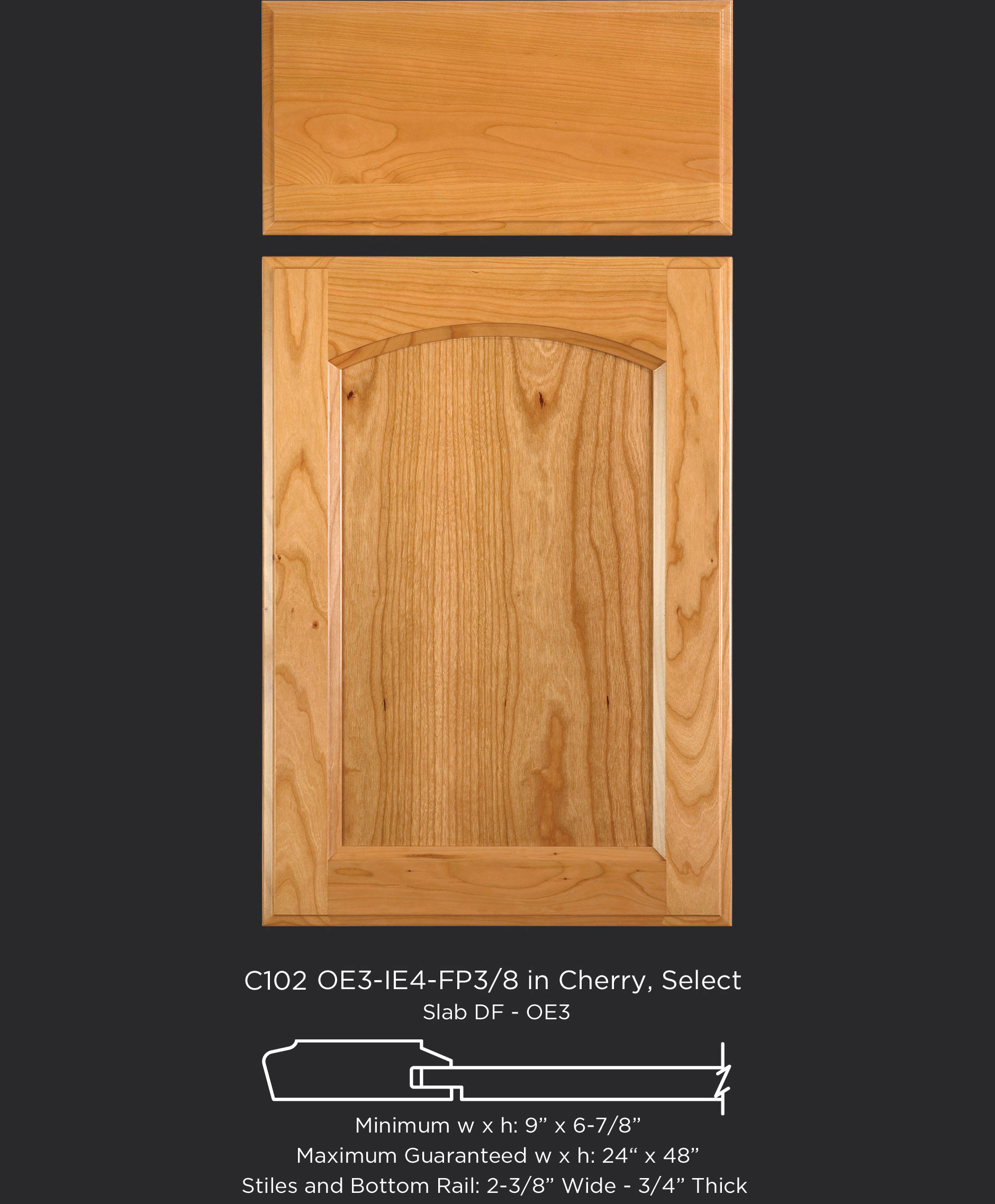 Cope and Stick Cabinet Door C102-OE3-IE4-FP3/8 in Cherry, Select and slab drawer front with OE3