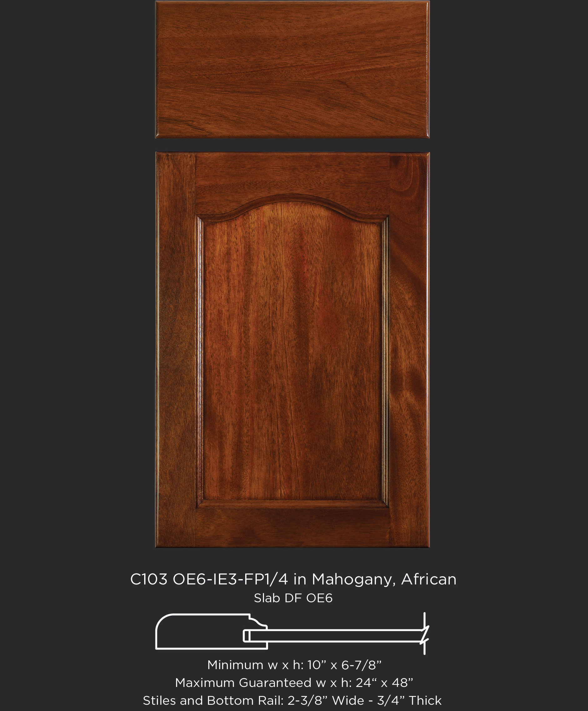 Cope and Stick Cabinet Door C103-OE6-IE3-FP1/4 in Mahogany, African and slab drawer front with OE6