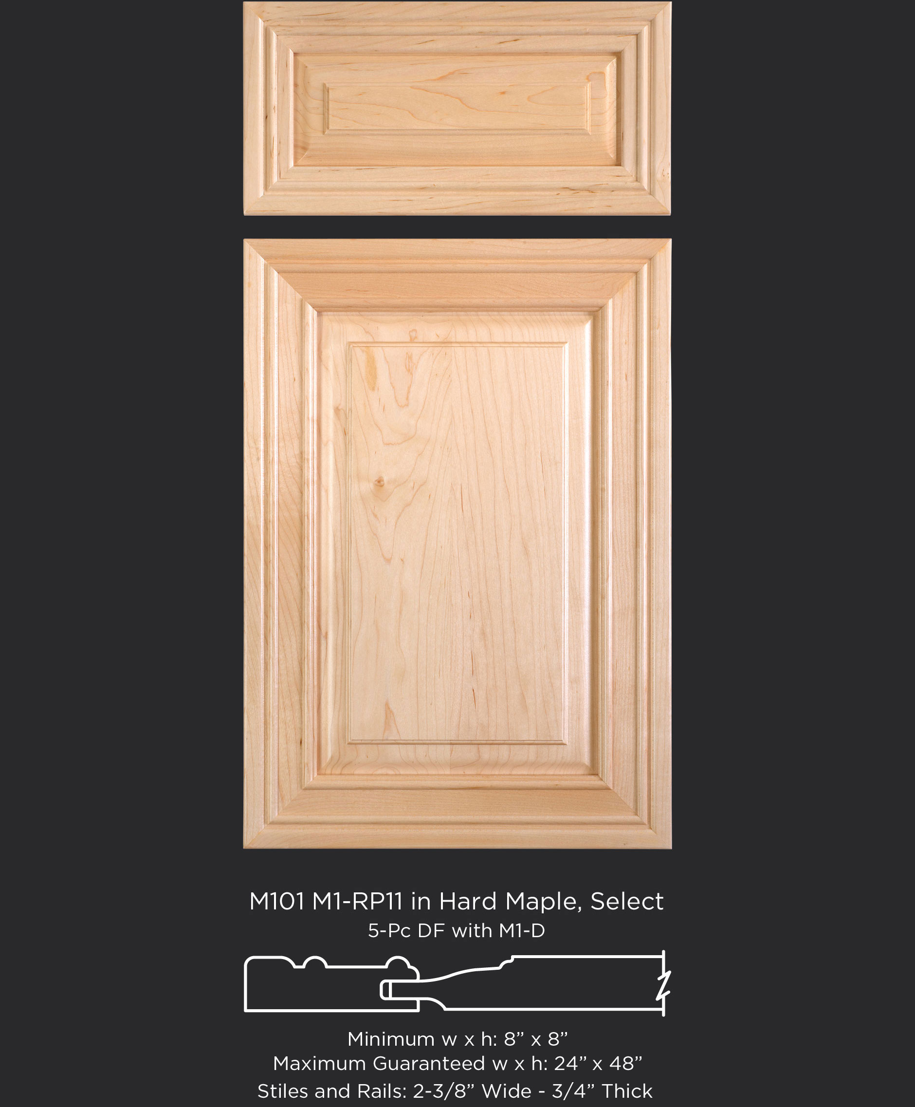 Mitered Cabinet Door M101 M1-RP11 in Hard Maple, Select and 5-piece drawer front with M1-D