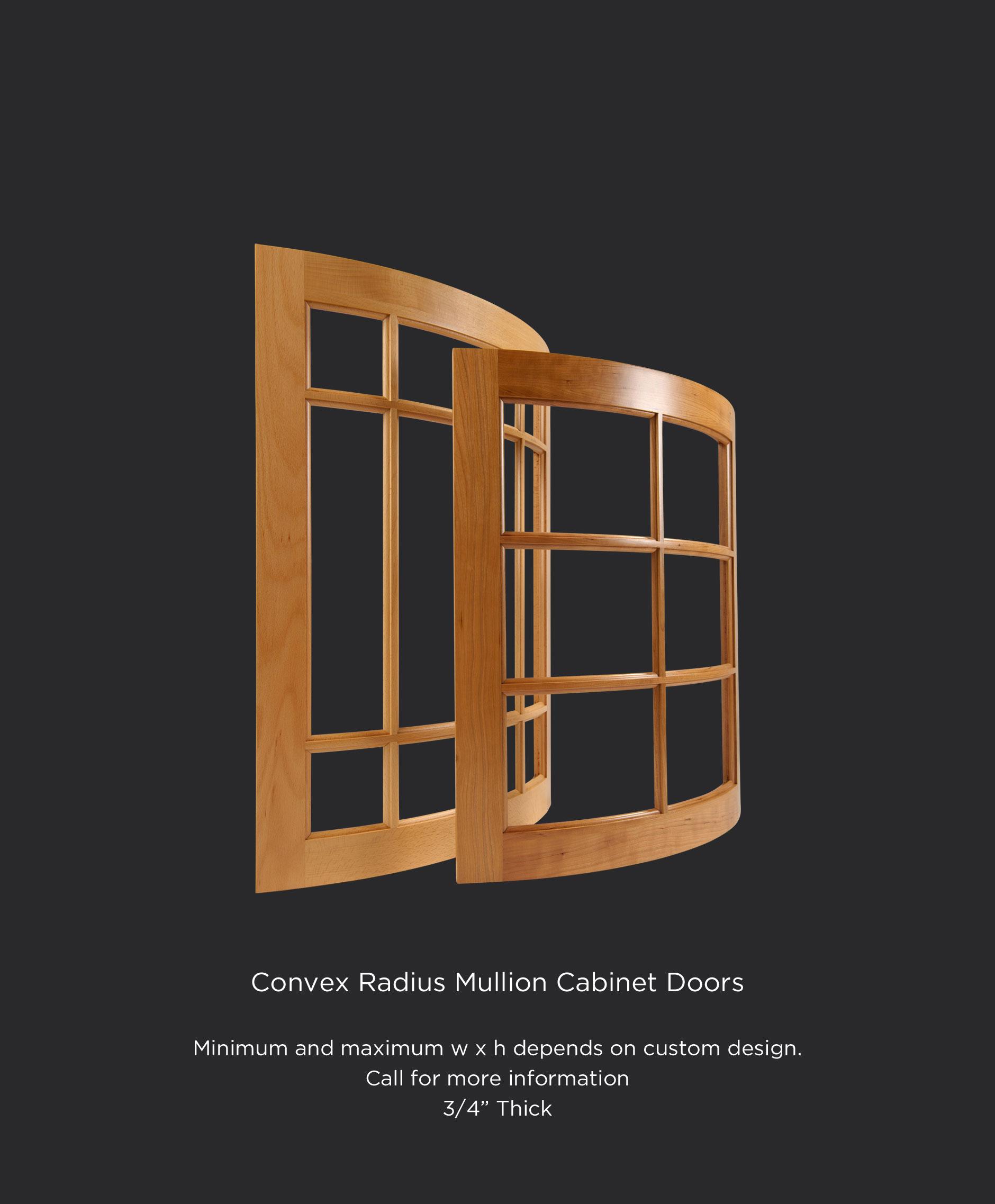 Convex radius mullion or divided lite cabinet doors