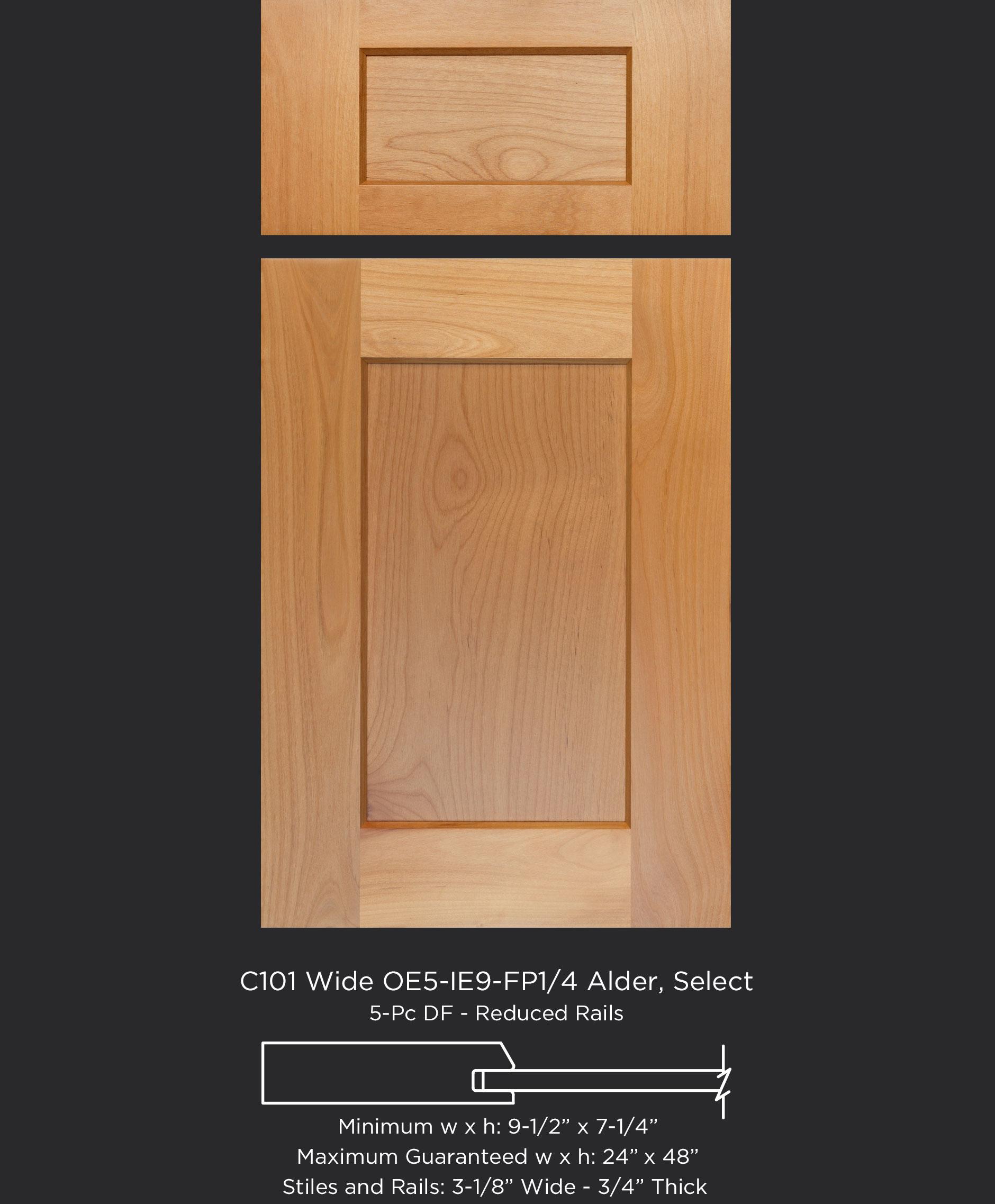 Cope and Stick Cabinet Door C101 Wide OE5-IE9-FP1/4 Alder Select