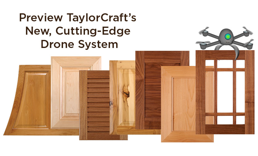 preview TaylorCraft Cabinet Door Company's new drone system
