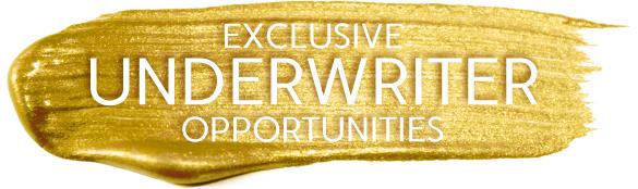 Exclusive Underwriter Opportunities