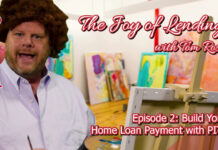 The Joy of Lending - Episode 2: Build Your Home Loan With PITI