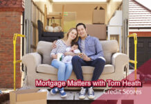 Mortgage Matters with Tom Heath, Senior Loan Officer - NOVA Home Loans - Credit Scores
