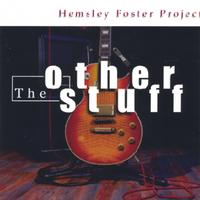 "Mario's Magic Mixtape: The Making Of Our Fourth CD, the Hemsley Foster Project ""The Other Stuff"" (5-11-18)"