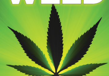 "Marijuana 4 Dummies: Vermont Legislates Legal Weed, Newsweek Magazine's ""Weed"" Edition (10-15-18)"