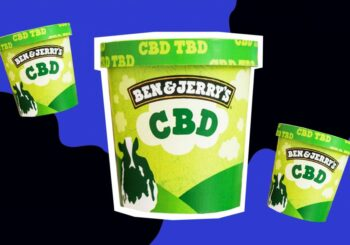 Marijuana 4 Dummies: Ice Cream Icons Ben & Jerry 'Can't Wait' to Make CBD-Infused Ice Cream (6-3-19)