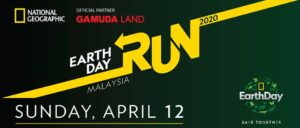 National Geographic Earth Day Run 2020 @ Gamuda Cove Experience Gallery, Bandar Gamuda Cove, Persiaran Cove Sentral, Dengkil