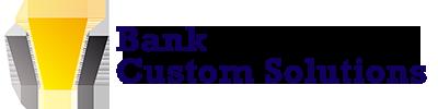 Bank Custom Solutions