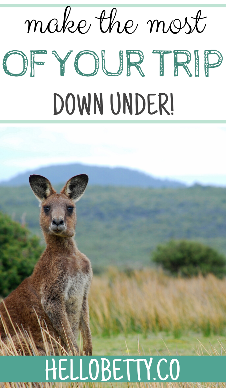 Make The Most Of Your Trip Down Under!