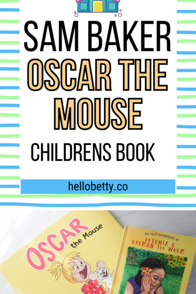 Sam Baker And His Amazing Children's Book: Oscar the Mouse