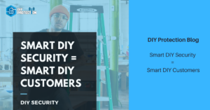 Smart DIY Security = Smart DIY Customers