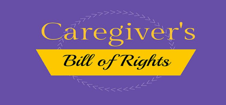 The Caregiver Bill of Rights