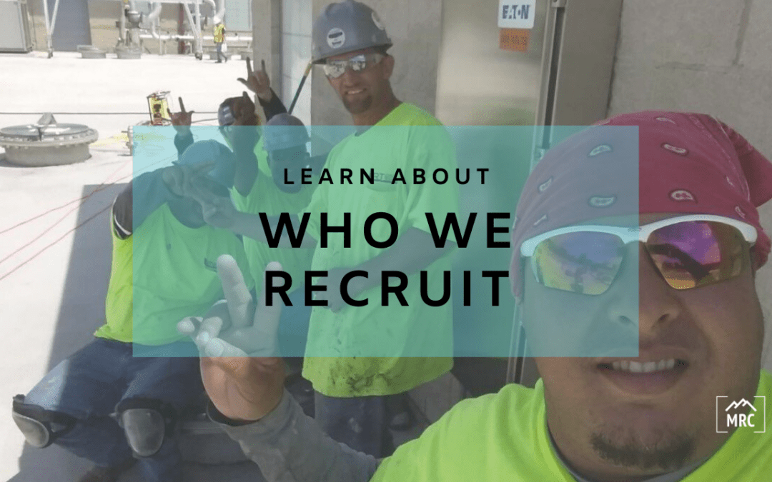 The Types of Candidates MRC Recruits from Puerto Rico