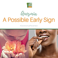 Anosmia – A Possible Early Sign of Covid-19?