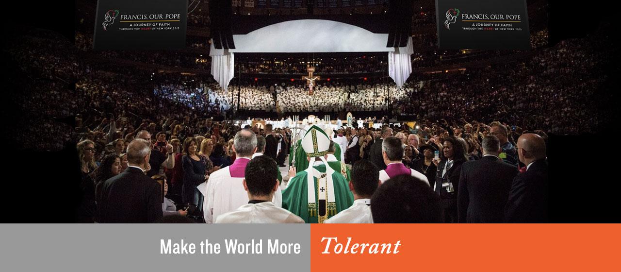 Make the World More Tolerant