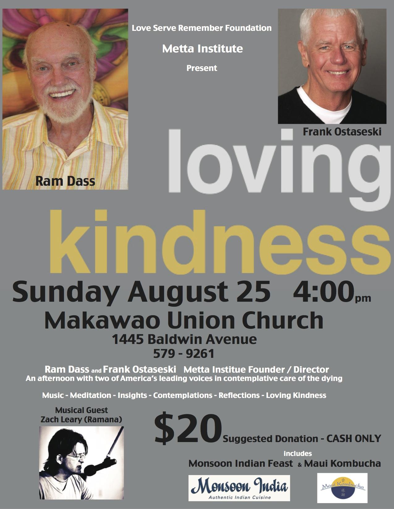 Loving Kindness Satsang with Ram Dass, Frank Ostaseski and Zach Leary (Ramana)