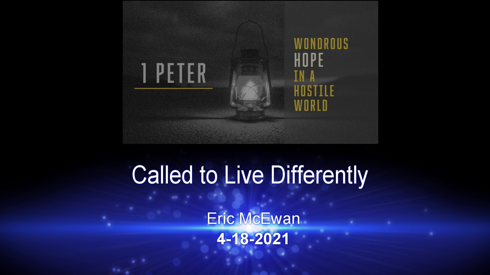 Called to Live Differently 4-18-21